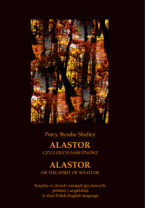 Alastor, czyli duch samotności. Alastor, or The Spirit of Solitude - Percy Bysshe Shelley