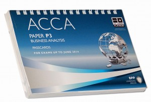 ACCA Paper P3 Business Analysis Passcards for exams up to june 2014