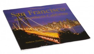 A Photo Tour of San Francisco and Northern California - Andrew Hudson ALBUM